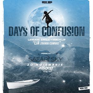 Days of Confusion - lansare LIA (Rămâi Cumva) / Expirat / 20 noiembrie 2019