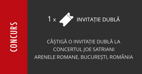 Concurs: câștigă o invitație dublă la concertul Joe Satriani, la Arenele Romane
