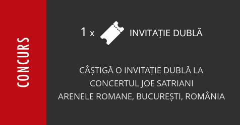Concurs: câștigă o invitație dublă la concertul Joe Satriani, la Arenele Romane
