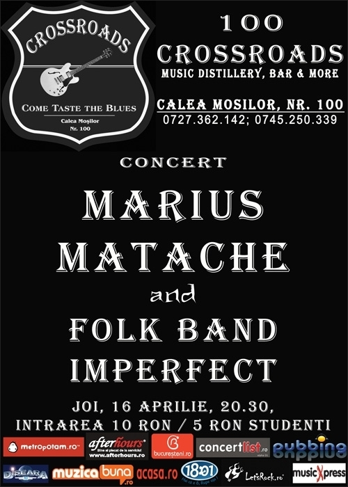 Concert MARIUS MATACHE and FOLK BAND IMPERFECT in club 100 CROSSROADS