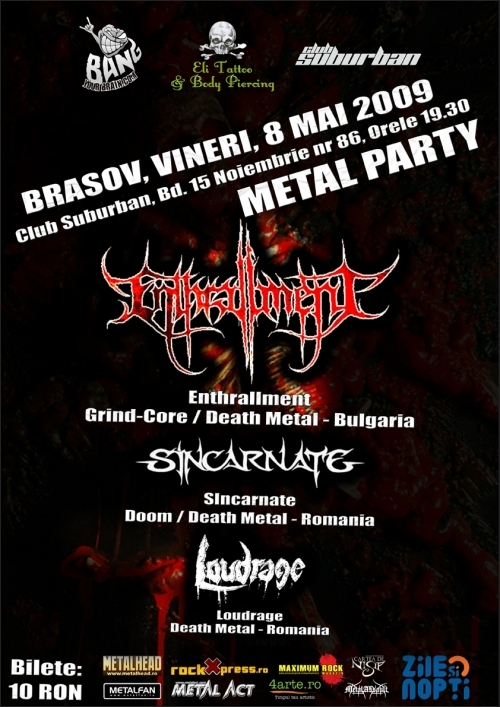 Metal Party cu Enthrallment, Sincarnate si Loudrage