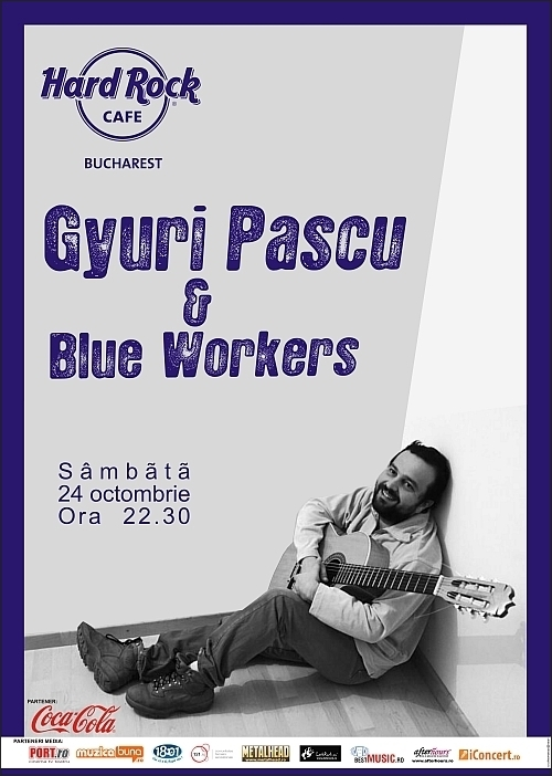 Ioan Gyuri Pascu si Blue Workers la Had Rock Cafe