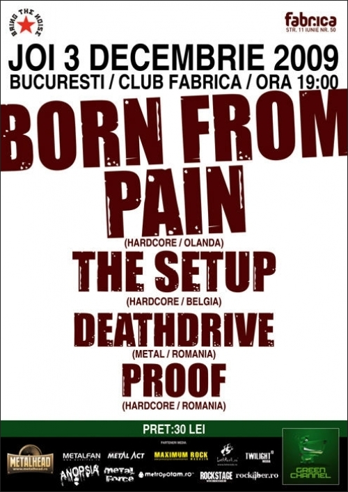 Concert Born From Pain, The Setup, Deathdrive si Proof in club Fabrica