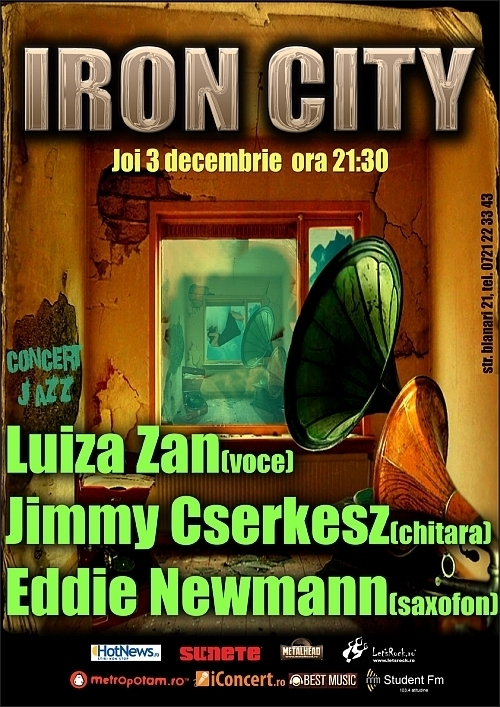 Concert Luiza Zan, Jimmy Cserkesz si Eddie Newmann in club Iron City