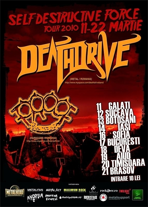 Self Destructive Force Tour 2010 2 cu Deathdrive si Proof