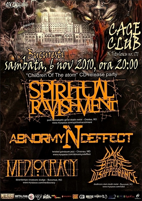 Concert Spiritual Ravishment, Mediocracy,Days Before Disappearance si Abnormyndeffect in Club Cage
