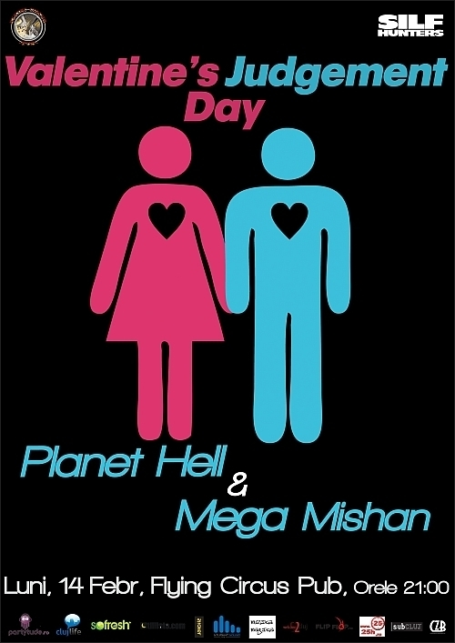 Valentine's Judgement Day cu Planet Hell si Mega Mishan in Flying Circus Pub