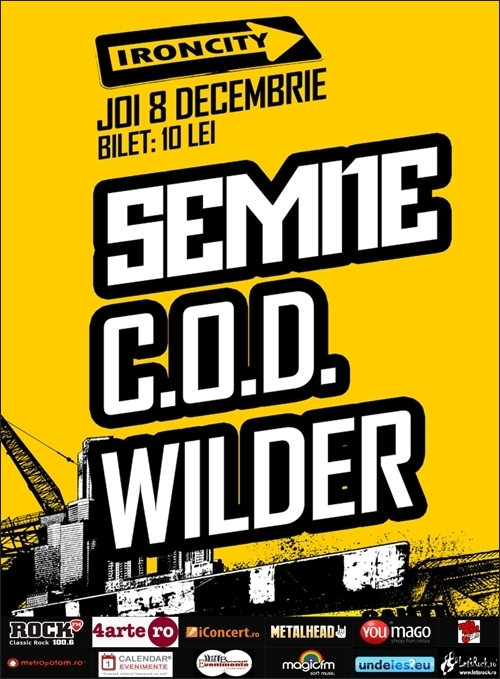 Concert Semne, COD si Wilder in Iron City