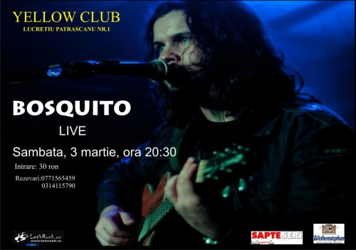 Concert al trupei Bosquito in Yellow Club