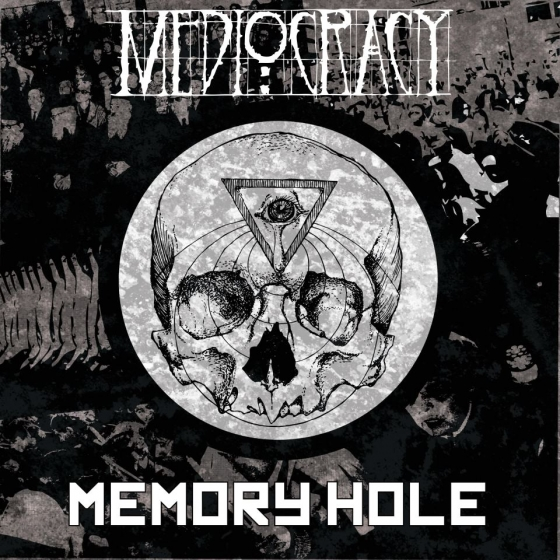 EP-ul Memory Hole semnat Mediocracy disponibil la download