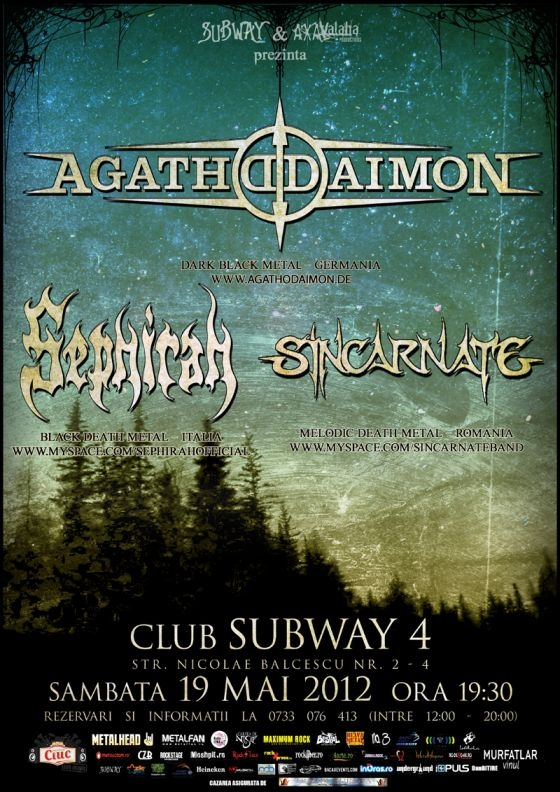 Concert Agathodaimon, Sephirah si Sincarnate in Subway Club din Bacau