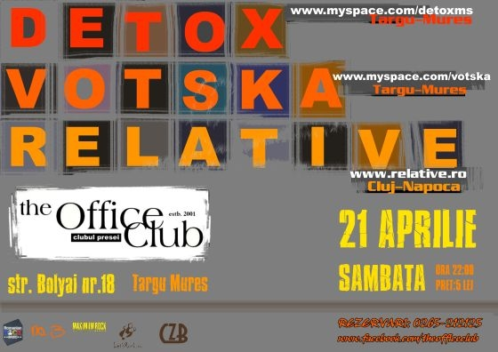 Concert Relative, Votska si Detox in club Office din Tg. Mures