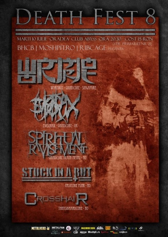 Wormrot, Evisorax, Spiritual Ravishment, Stuck In a Rut si Crosshair la DEATH FEST 8 in Oradea