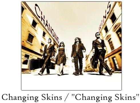 Changing Skins lanseaza primul material discografic in The Silver Church