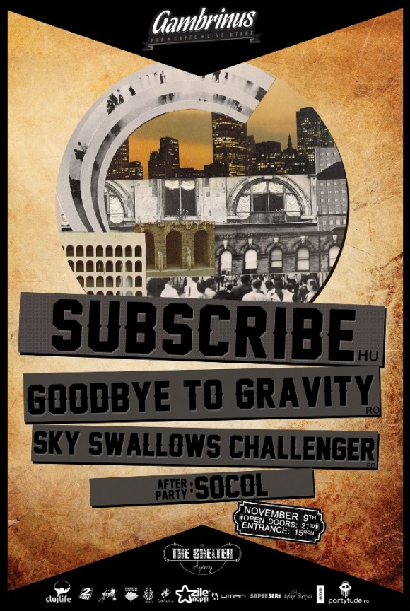 Concert Subscribe, Goodbye To Gravity si Sky Swallows Challenger in Gambrinus Pub