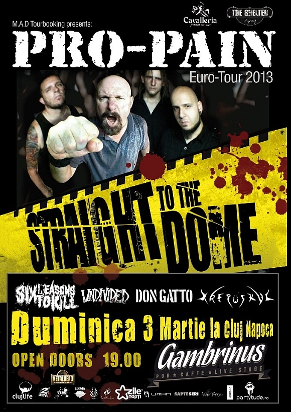 Concert Pro-Pain, Six Reasons To Kill, Undivided, Don Gatto si Krepuskul in Gambrinus Pub