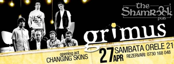 Concert Changing Skins si Grimus in The Shamrock Pub din Ploiesti
