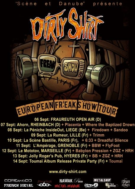 Dirty Shirt pornesc European Freak Show Tour in septembrie cu concerte in Germania, Belgia si Franta