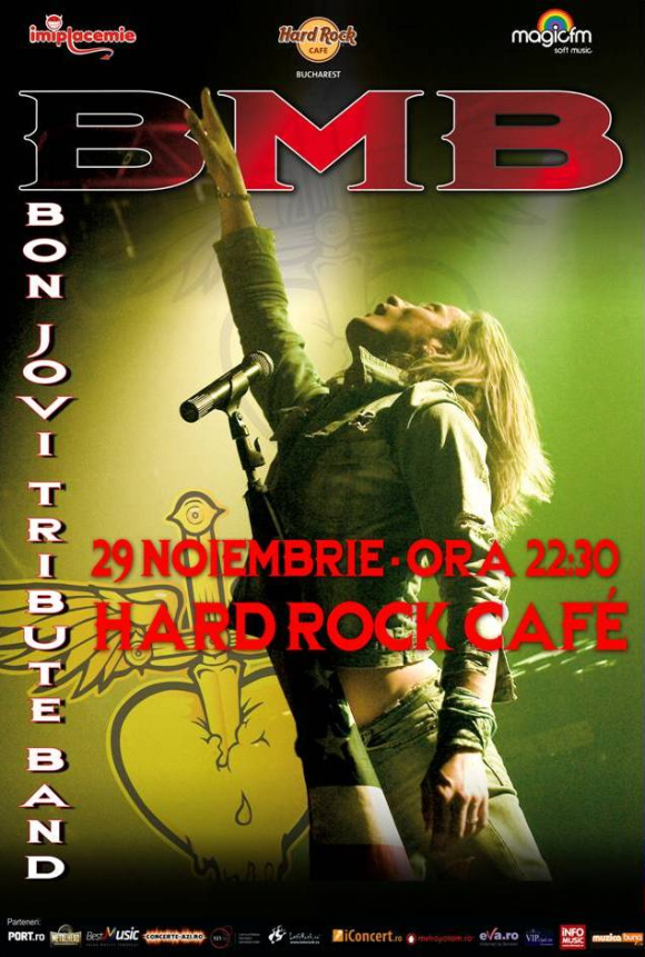 Concert B.M.B. - Tribute BON JOVI in Hard Rock Cafe din Bucuresti