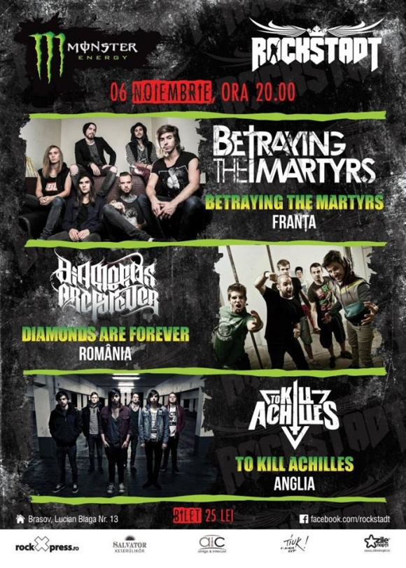Concert Betraying The Martyrs, Diamonds Are Forever si To Kill Achilles in Rockstadt