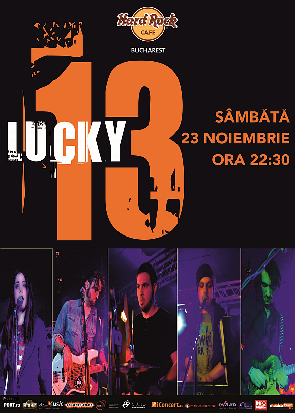 Concert Lucky 13 la Hard Rock Cafe din Bucuresti