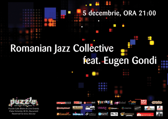 Concert Romanian Jazz Collective si Eugen Gondi in Puzzle Club