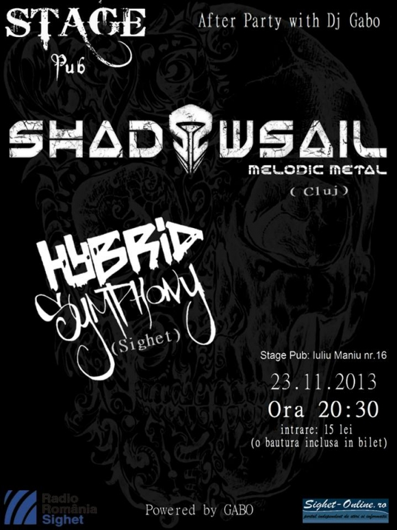 Concert Shadowsail si Hybrid Symphony in Stage Pub din Sighet