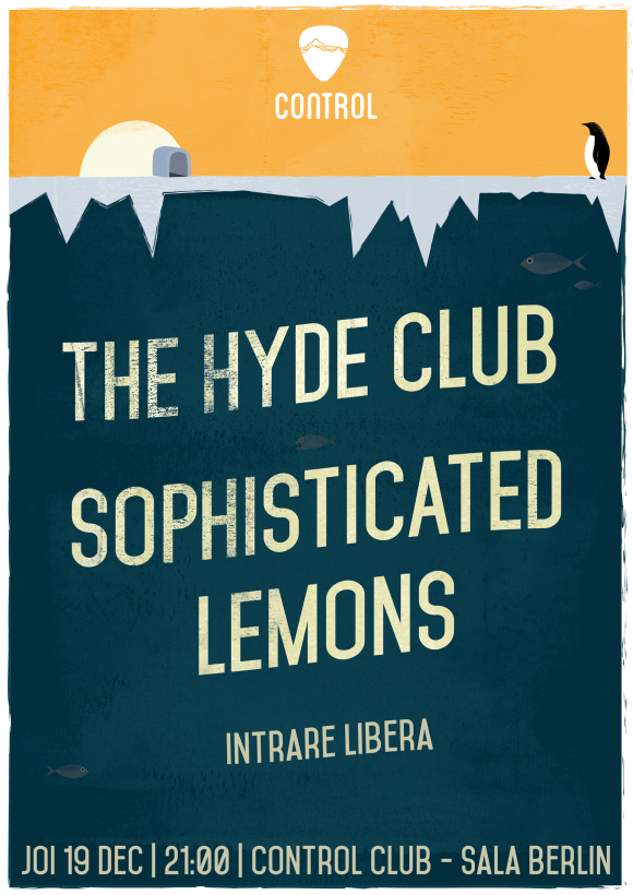 Concert The Hyde Club si Sophisticated Lemons in Club Control