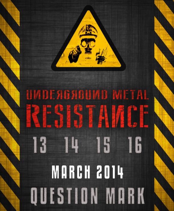 Underground Metal Resistance editia a 3-a in Question Mark