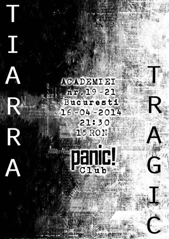 Concert Tiarra si Tragic in Panic! Club din Bucuresti