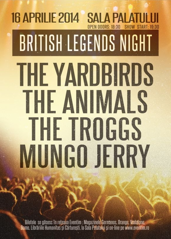 Mungo Jerry, The Troggs, The Animals, The Yardbirds - British Legends Night la Sala Palatului