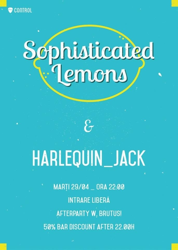 Concert Sophisticated Lemons si Harlequin_Jack in Club Control