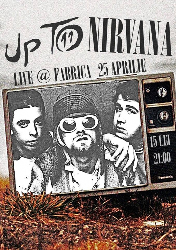 Concert Up To Nirvana in Club Fabrica din Bucuresti