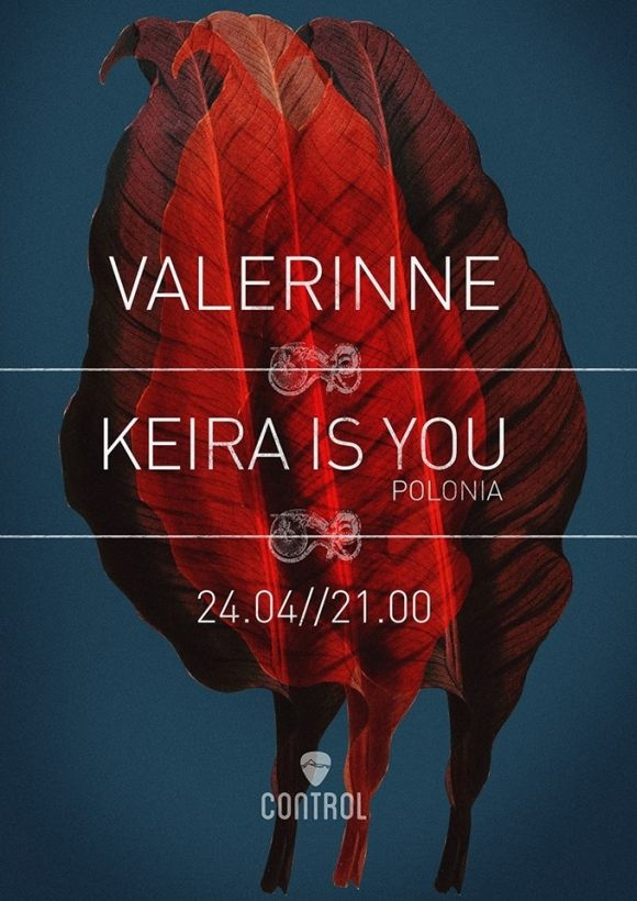 Concert Valerinne si Keira Is You in Club Control
