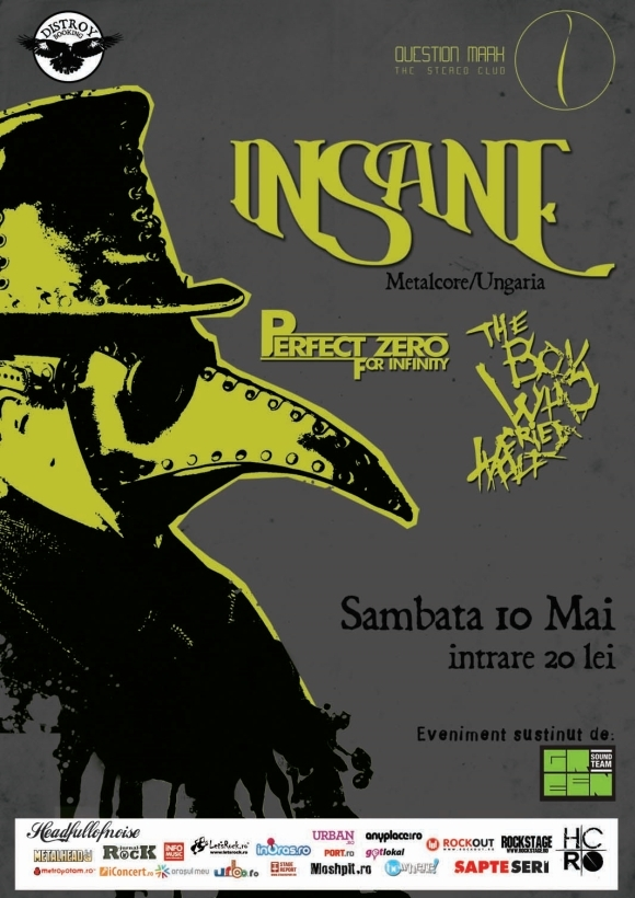 Concert Insane, The Boy Who Cried Wolf si Perfect Zero for Infinity in Question Mark
