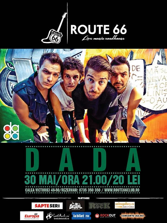 Concert The dAdA la Route 66 din Bucuresti