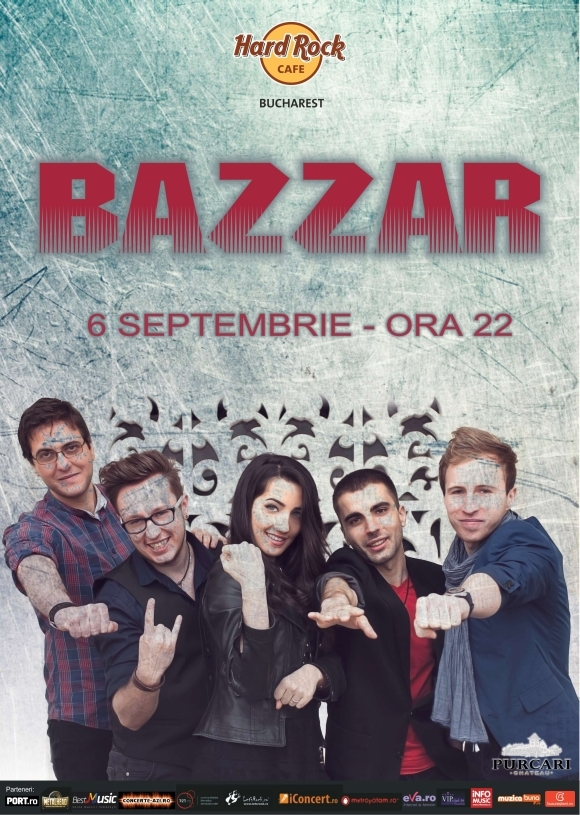 Concert Bazzar la Hard Rock Cafe din Bucuresti