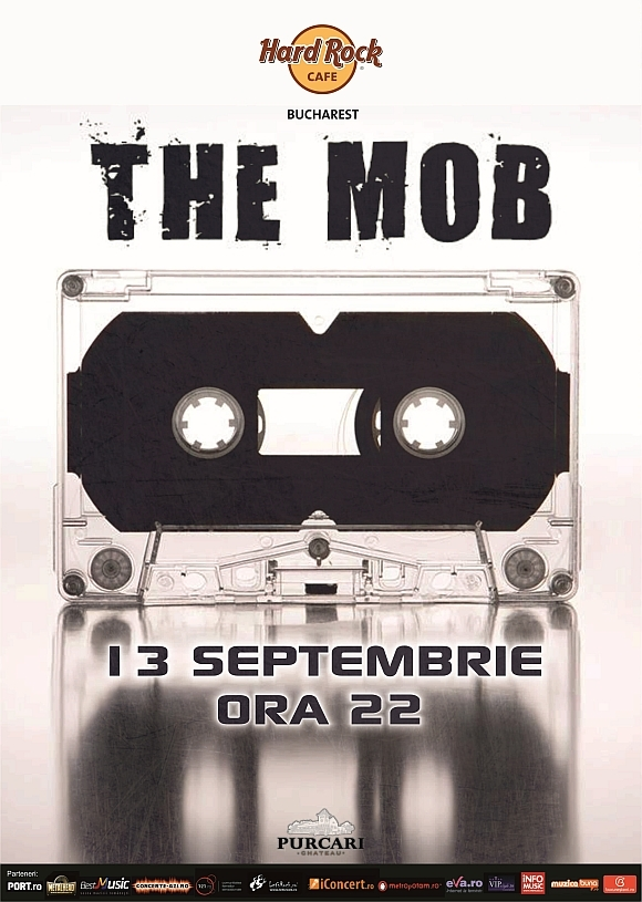 Concert The Mob la Hard Rock Cafe din Bucuresti