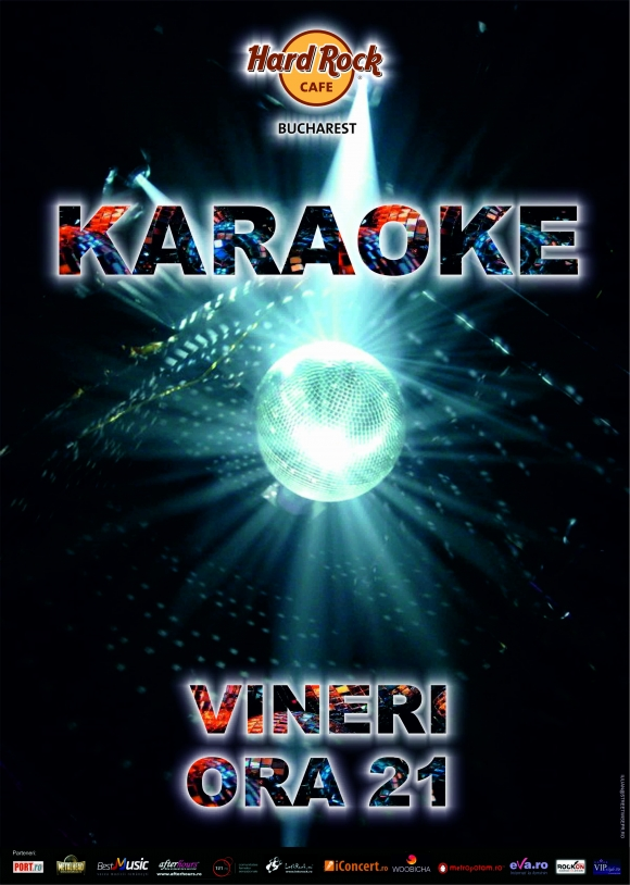 Karaoke Star, vineri in Hard Rock Cafe