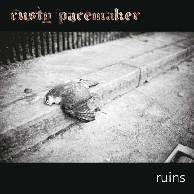 Rusty Pacemaker lanseaza albumul Ruins
