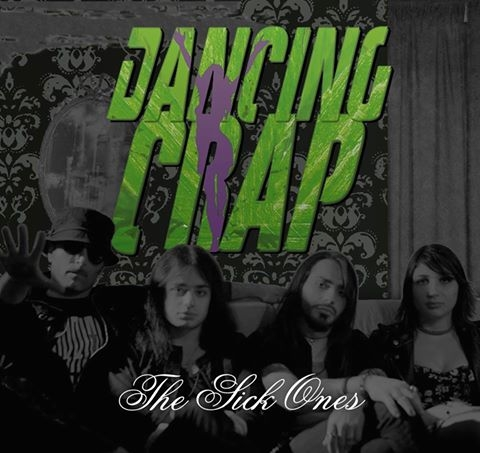 Trupa DANCING CRAP a lansat 'The Sick Ones' - primul single si video