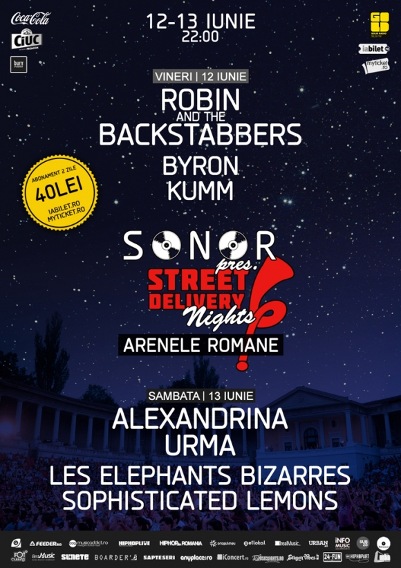 Street Delivery Nights by SONOR la Arenele Romane - concerte Robin and the Backstabbers, byron si Kumm