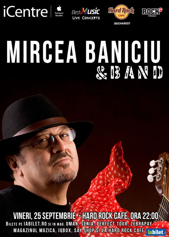 Mircea Baniciu & Band la Hard Rock Cafe