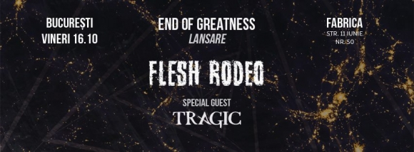 FLESH RODEO lanseaza EP-ul 'End of Greatness' in Fabrica