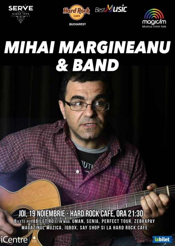 Concert Mihai Margineanu & Band la Hard Rock Cafe