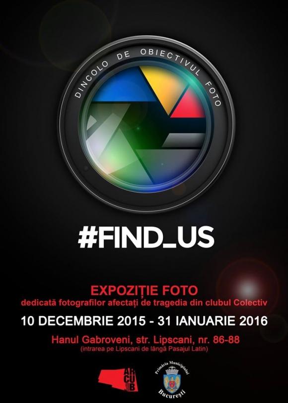 #find_us: Expozitie foto dedicata fotografilor afectati de tragedia din clubul Colectiv