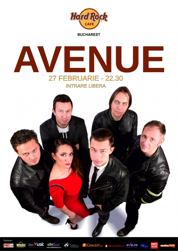 Concert Avenue la Hard Rock Cafe, 27 februarie 2016