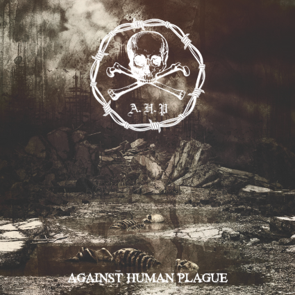 Trupa AHP va lansa albumul de debut 'Against Human Plague'