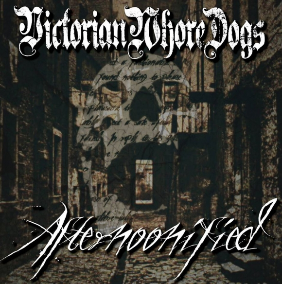 Victorian Whore Dogs pregateste turneul de lansare a albumului de debut - Afternoonified