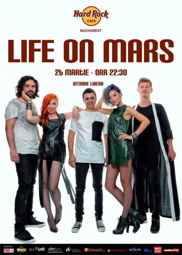 Concert LIFE ON MARS la Hard Rock Cafe, Bucuresti